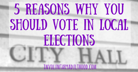 5 Reasons Why You Should Vote in Local Elections