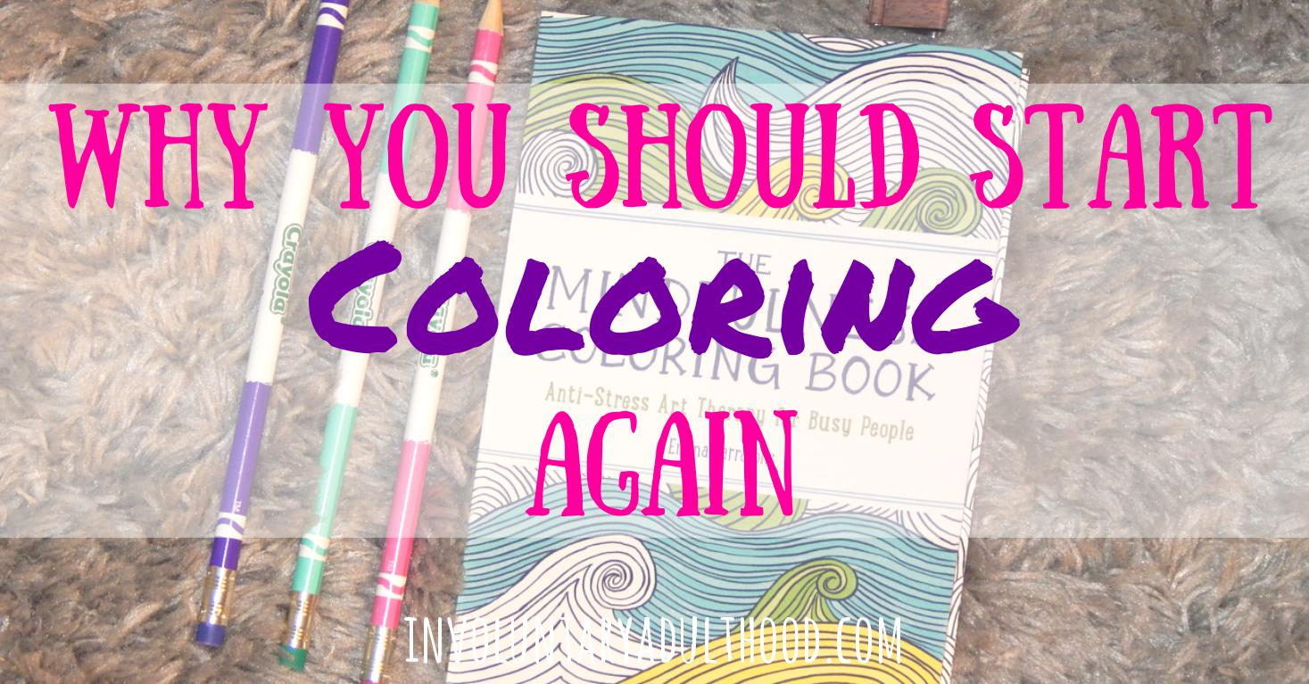 Why You Should Start Coloring Again