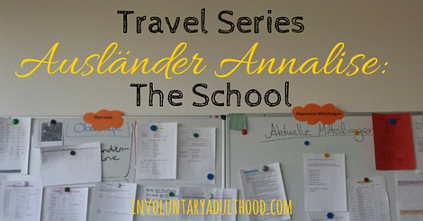 Ausländer Annalise (Travel Series): The School