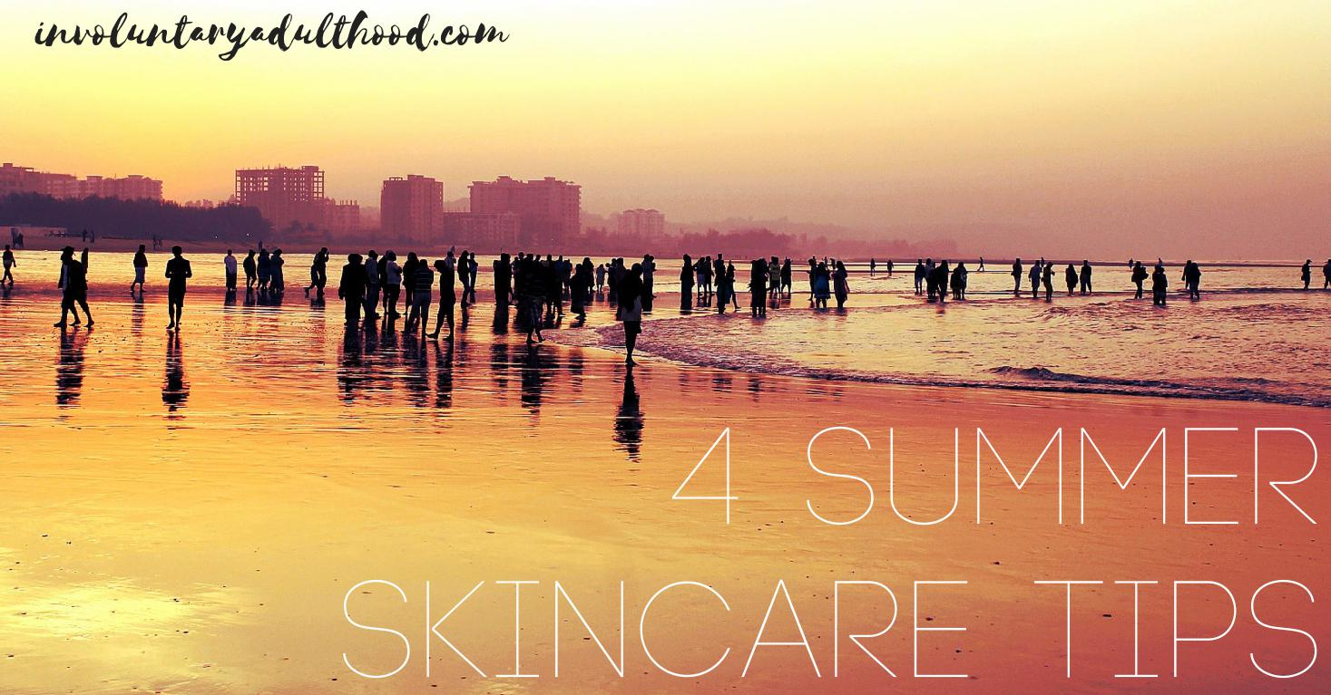 4 Summer Skincare Tips