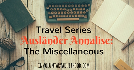 Ausländer Annalise (Travel Series): The Miscellaneous