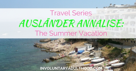 Ausländer Annalise (Travel Series): The Summer Vacation