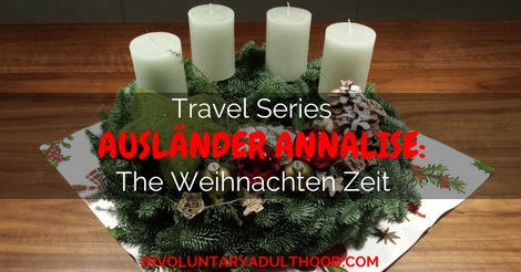 Ausländer Annalise (Travel Series): The Weihnachten Zeit (Christmas Time)