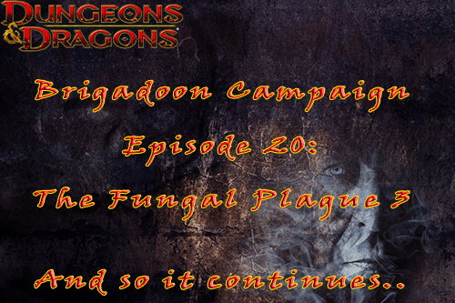 Brigadoon Episode 19/20   Fungal Plague Part 2/3