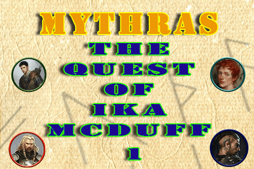 Mythras – The Quest of Ika McDuff – Episode 1
