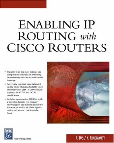 Enabling Ip Routing With Cisco Routers (Networking Series)