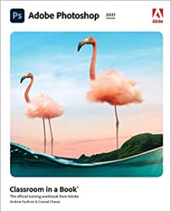 Adobe Photoshop Classroom in a Book (2021 release) (English Edition)