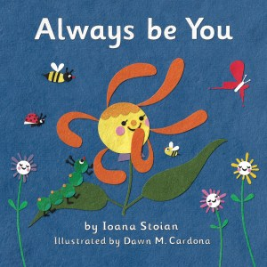 Always be You Ioana Stoian