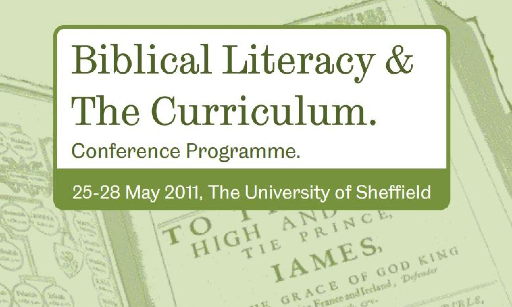 Header from the Biblical Literacy conference with titlepage of King James Bible in background
