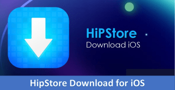 HipStore iOS IPA Download for iPhone, iPad & iPad Mini [2018 Edition]