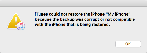 iPhone Backup Corrupt or Not Compatible