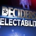 The Deciders: What Makes a Candidate Electable?