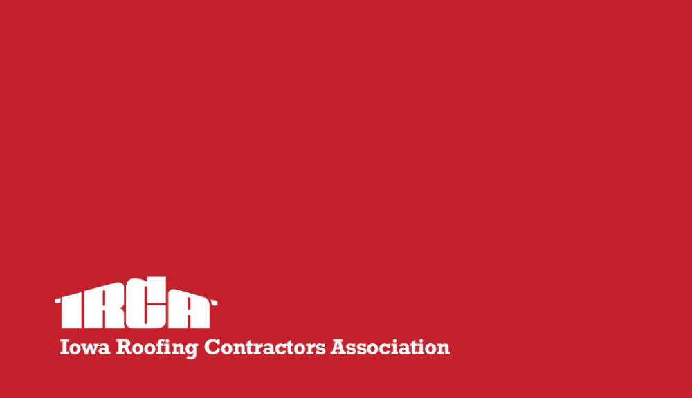 Iowa Roofing Contractor Association News