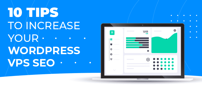 10 Tips To Increase Your WordPress VPS SEO - IO Zoom