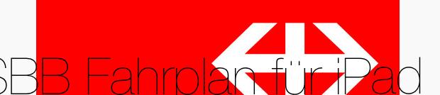 Neue SBB Fahrplan-App fürs iPad