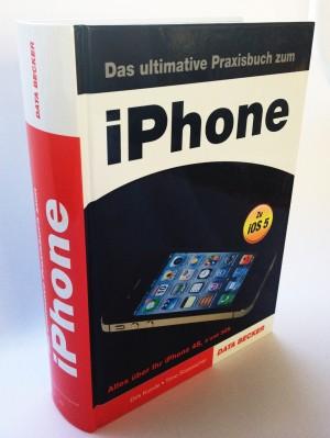 Das ultimative Praxisbuch zum iPhone aus dem Data Becker Verlag