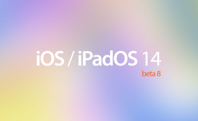 Ios 14 Beta 8 Download Release Date Here S When To Expect