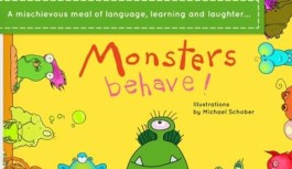 The Kids Ain't Misbehavin' with Monsters Behave!