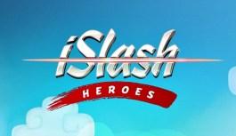 iSlash Heroes, Slash your Way to the Top – Trailer
