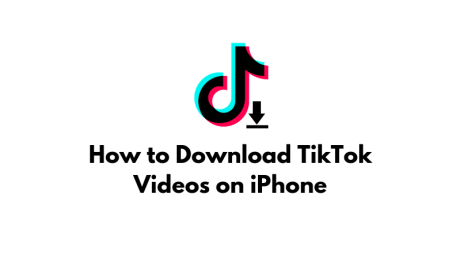 How to Download TikTok Videos on iPhone