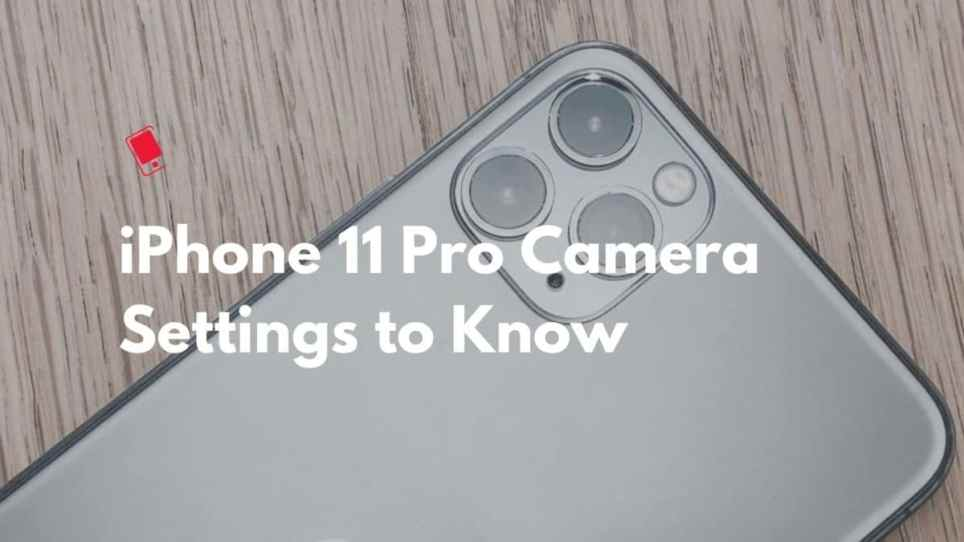 iPhone 11 Pro Camera Features