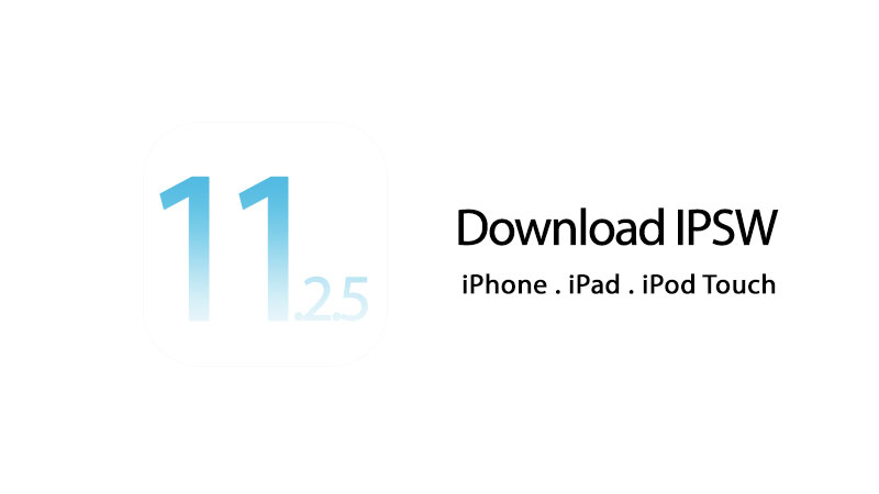 Download iOS 11.2.5 IPSW for iPhone and iPad