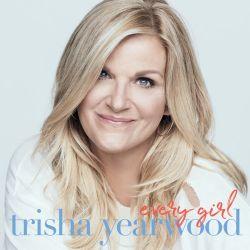 Trisha Yearwood - Every Girl [iTunes Plus AAC M4A]