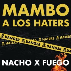 Nacho & Fuego - Mamboa los Haters - Single [iTunes Plus AAC M4A]