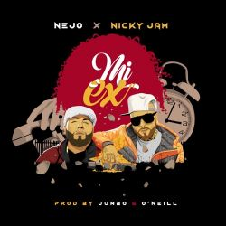 Ñejo & Nicky Jam - Mi Ex - Single [iTunes Plus AAC M4A]