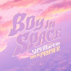 Boy In Space - On a Prayer (feat. SHY Martin) - Single [iTunes Plus AAC M4A]