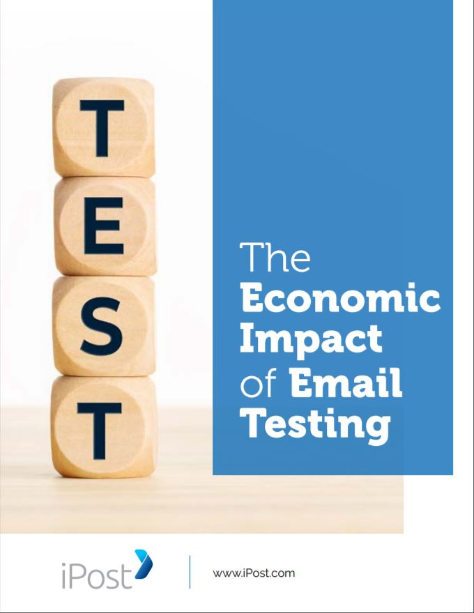 iPost - The Economic Impact of Email Testing