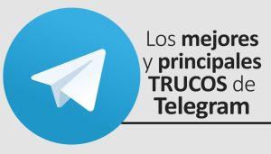 Trucos para Telegram como enviar mensajes videos entre otros