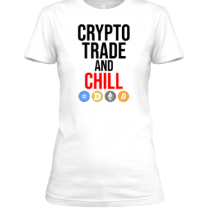 Crypto Trade and Chill (For Her)