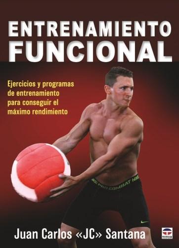 E-book Juan Carlos Santana_ENTRENAMIENTO-FUNCIONAL-Ejercicios-y-programas-de-entrenamiento-para-conseguir-el-máximo-rendimiento-Español
