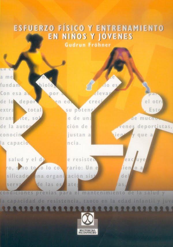 Ebook www.iprofe.com.ar Esfuerzo físico y entrenamiento en niños y jóvenes PDF