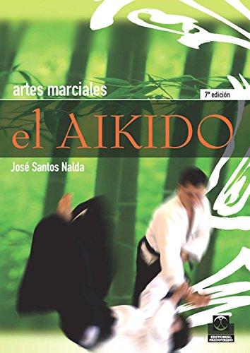 El aikido (Artes Marciales)