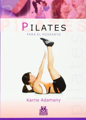 Pilates para el postparto (Español) www.iprofe.com.ar/tienda