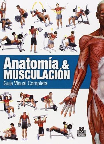 Libro Anatomia y Musculacion Guia Visual Completa (pdf) Dr. Ricardo Cánovas_iprofe.com.ar