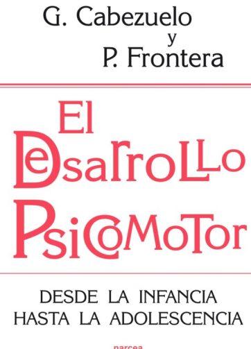 El desarrollo psicomotor: Desde la infancia hasta la adolescencia_iprofe.com.ar