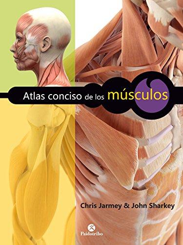 Libro PDF Atlas conciso de los músculos: Nueva edición en color (Anatomía)_iprofe.com.ar