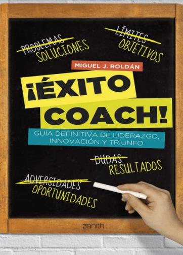 Libro PDF ¡Éxito coach! Guía definitiva de liderazgo, innovación y triunfo_iprofe.com.ar