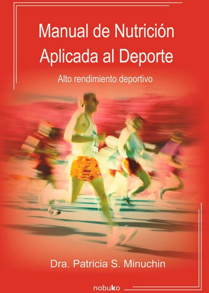 Manual de nutrición aplicada al deporte_iprofe.com.ar