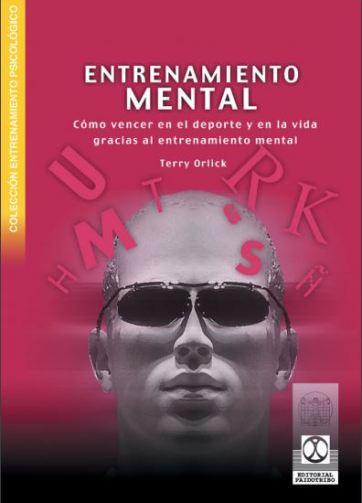 Libro PDF Entrenamiento mental Cómo vencer en el deporte y en la vida gracias al entrenamiento mental_iprofe.com.ar