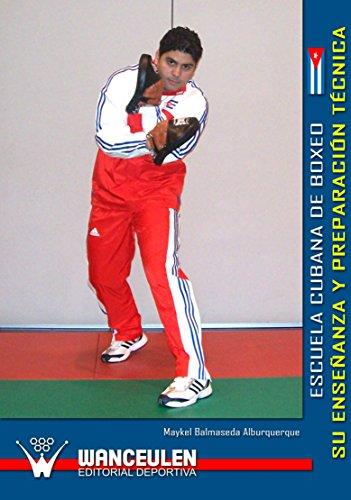 Escuela cubana de boxeo su enseñanza y preparación técnica_iprofe.com.ar