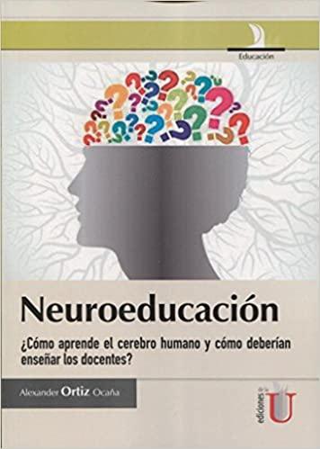 Neuroeducación by Alexander Ortiz Ocaña_iprofe.com.ar