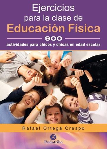 Ejercicios para la clase de educación física 900 actividades gimnásticas para chicos y chicas en edad escolar (Pegagogía)_iprofe.com.ar (2)