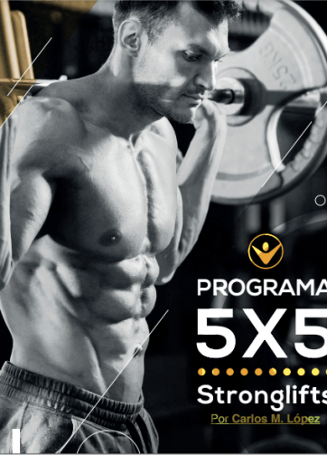 PROGRAMA 5X5 Stronglifts Por Carlos M. López