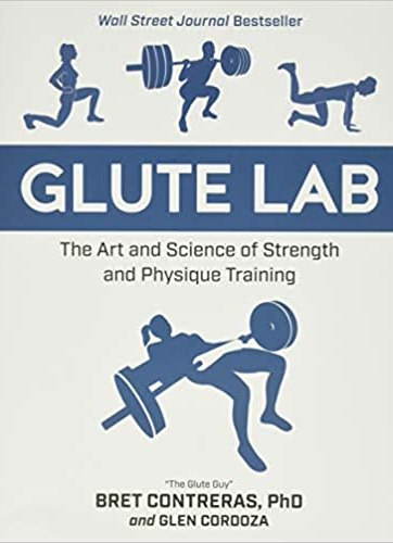Glute Lab The Art and Science of Strength and Physique Training (Inglés)_iprofe.com.ar