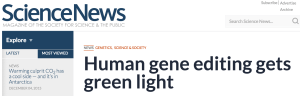 Human gene editing green light