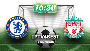 Live Match Liverpool vs Chelsea By iptv4best.com